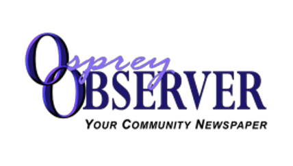 Stay connected with your community. Click on the Osprey Observer to read more about what's going on.